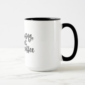 This Morning, With Her, Having Coffee Mug