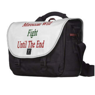 This Moroccan Will Fight Until The End Computer Bag