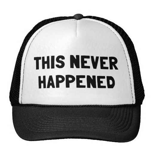 This Never Happened Mesh Hats