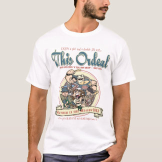 This Ordeal Mayhem shirt