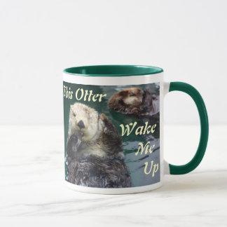 "This ""Otter"" Wake Me Up Mug"