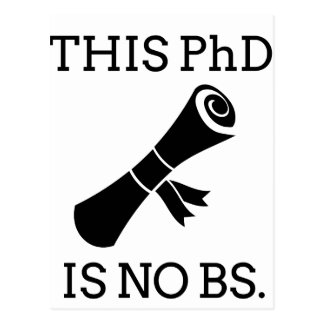 This PhD is no BS Postcard