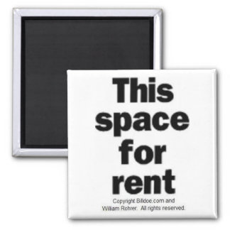 This space for rent square magnet