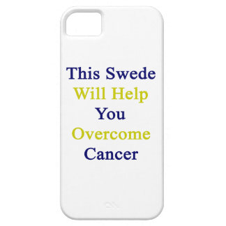 This Swede Will Help You Overcome Cancer Case For iPhone 5/5S