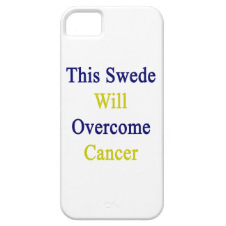 This Swede Will Overcome Cancer iPhone 5/5S Cover