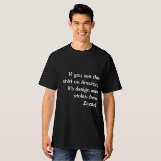This T-shirt Design Is Stolen!