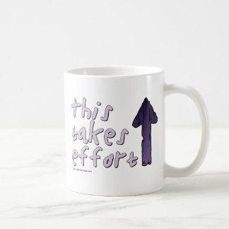 This Takes Effort Coffee Mug