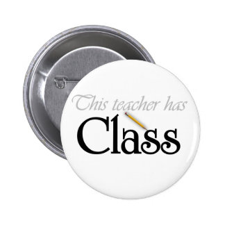 This Teacher Has Class 6 Cm Round Badge