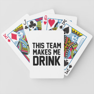This Team Makes Me Drink Bicycle Playing Cards