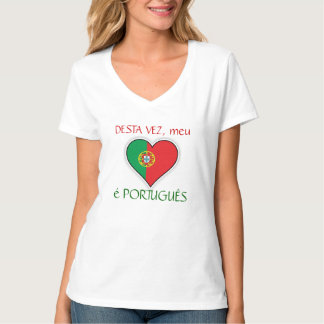 This time, my heart is PORTUGUESE T-Shirt