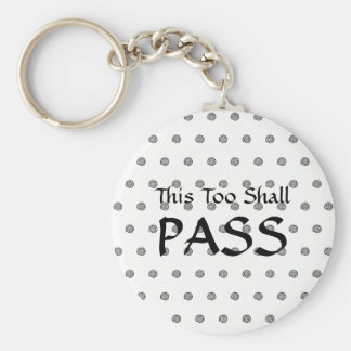 """This Too Shall Pass"" Simple Key Ring"