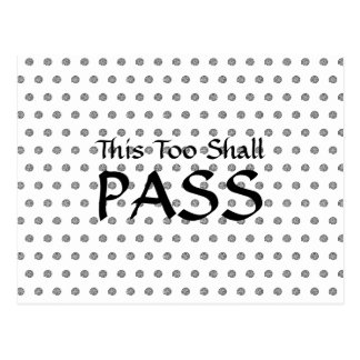 """""""This Too Shall Pass"""" Spiral Polka Dot Postcard"""