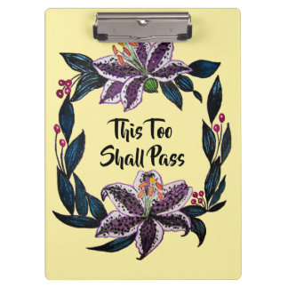 """This Too Shall Pass"" Watercolor Lily Wreath Clipboard"