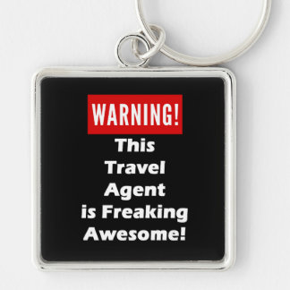 This Travel Agent is Freaking Awesome! Silver-Colored Square Key Ring