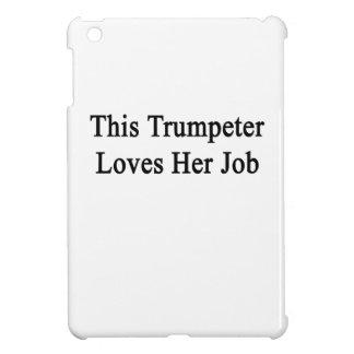 This Trumpeter Loves Her Job iPad Mini Case
