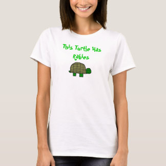 This Turtle Has Rabies T-Shirt
