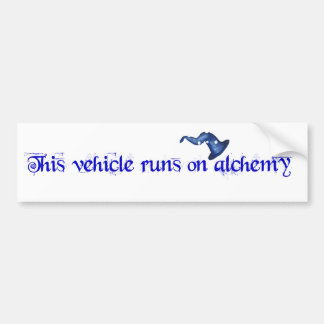 This vehicle runs on alchemy bumper sticker