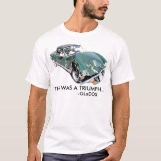 This Was a Triumph shirt