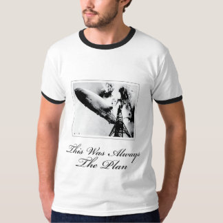 This Was Always The Plan T-Shirt