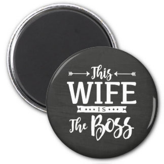 This Wife Is The Boss 6 Cm Round Magnet