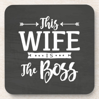 This Wife Is The Boss Coaster
