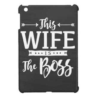 This Wife Is The Boss iPad Mini Covers