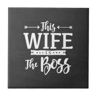 This Wife Is The Boss Small Square Tile