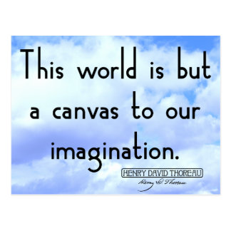 This world is but a canvas to our imagination postcard