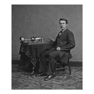 Thomas Alva Edison with his Phonograph Poster