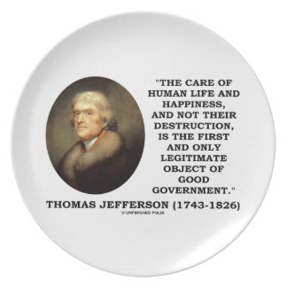 Thomas Jefferson Happiness Object Good Government Dinner Plates