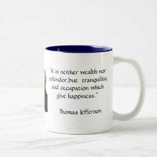 Thomas Jefferson - Happiness quote Two-Tone Coffee Mug