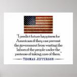 Thomas Jefferson: I predict future happiness... Posters