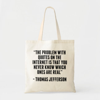 Thomas Jefferson Internet Quote Bags