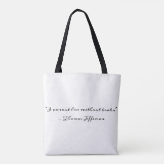 Thomas Jefferson on Books Tote Bag