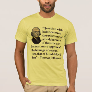 Thomas Jefferson on Faith T-Shirt