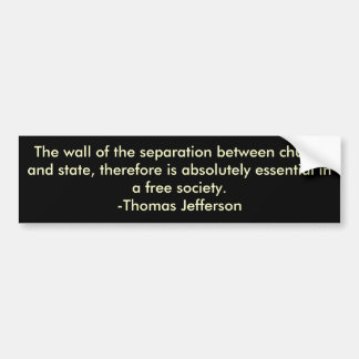 Thomas Jefferson on separation of church & state Bumper Sticker