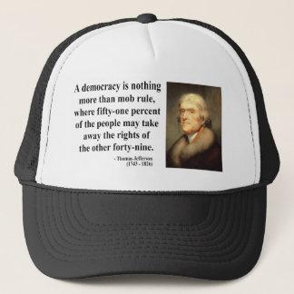 Thomas Jefferson Quote 10c Trucker Hat