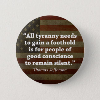 Thomas Jefferson Quote 6 Cm Round Badge