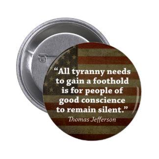Thomas Jefferson Quote 6 Cm Round Badge