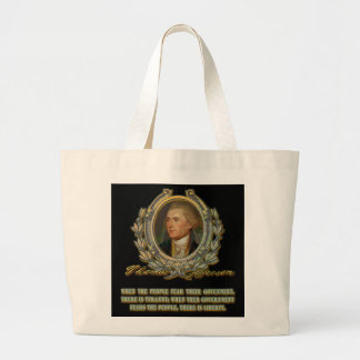 Thomas Jefferson Quote:  Government & the People Jumbo Tote Bag