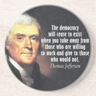 Thomas Jefferson Quote on Socialism Sandstone Coaster