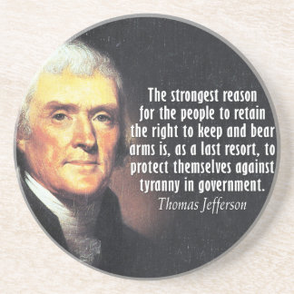 Thomas Jefferson Quote on the Right to Bear Arms Coasters