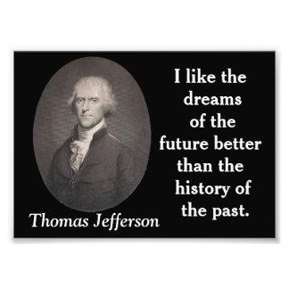 Thomas Jefferson - quote print Art Photo