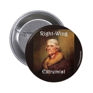 thomas jefferson right-wing rightwing extremist 6 cm round badge