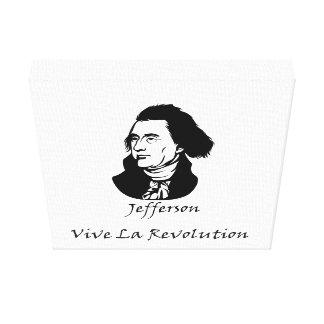 Thomas Jefferson - Vive La Revolution Canvas Print