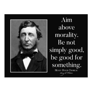 Thoreau 'Aim above morality' Quote Postcard