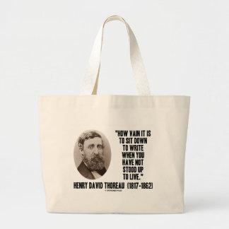 Thoreau How Vain Sit Down To Write Not Stood Up Jumbo Tote Bag