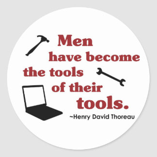 Thoreau on Tools Classic Round Sticker