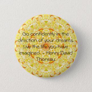 Thoreau Quotre 6 Cm Round Badge