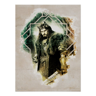 THORIN OAKENSHIELD™ - King Under The Mountain Poster